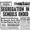 Image of Segregation Ended headline