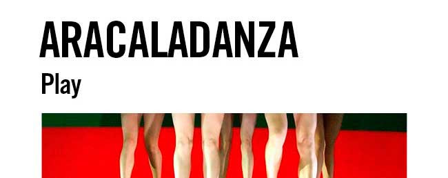 Aracaladanza. Play