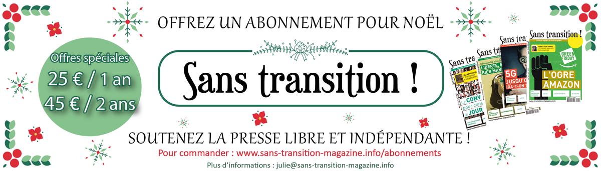 Offrez un abonnement à Sans transition !