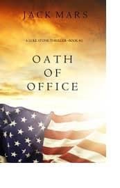 Oath of Office by Jack Mars