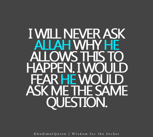 Allah will ask me the same question