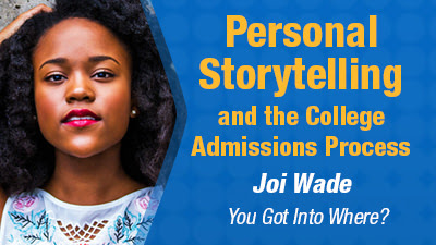 Personal Story Telling As a Part of College Application Process