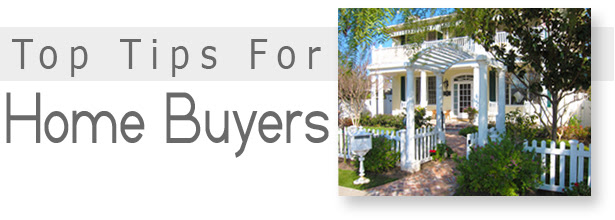 Too Tips For Home Buyers