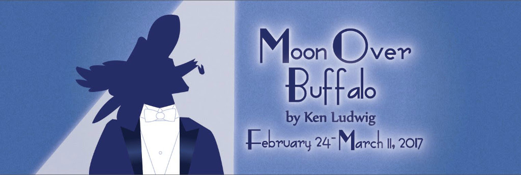 Moon Over Buffalo Opens February 24