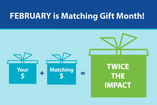 February is matching gift month