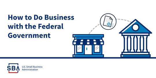How to Do Business with the Federal Government