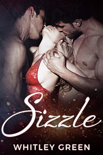 Cover for 'Sizzle (The Sizzle TV Series Book 1)'