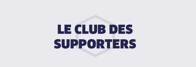 LE CLUB DES SUPPORTERS