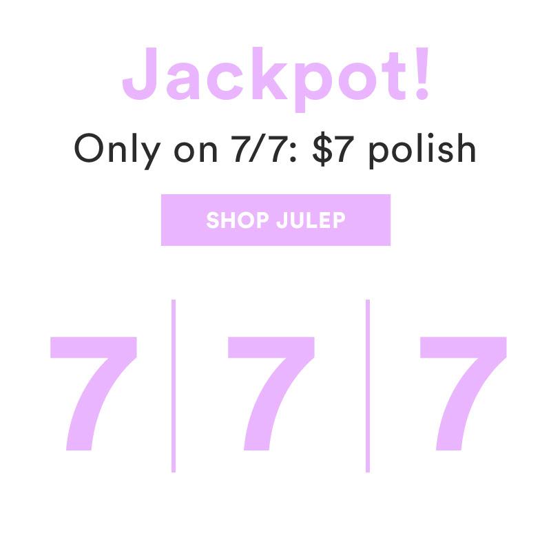 $7 polish on 7/7