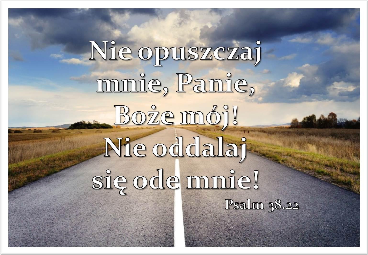 Psalm 38:22 - Sierpień - 2018 - Obrazki - Galeria - Chrześcijański ...
