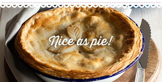 Nice as pie!