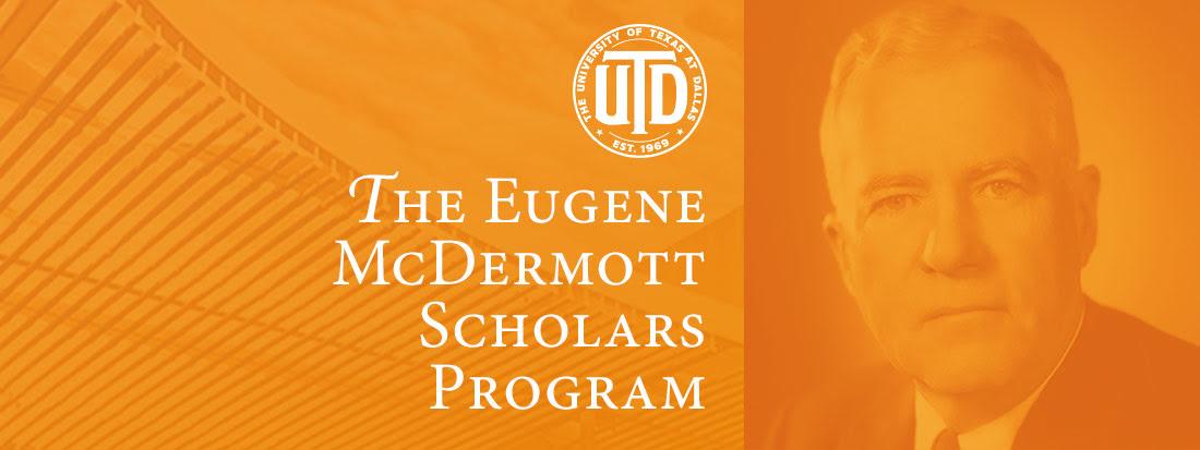 The Eugene McDermott Scholars Program
