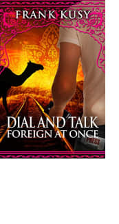Dial and Talk Foreign at Once by Frank Kusy