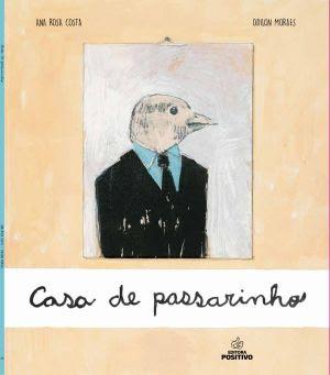 Livro - Casa de passarinho