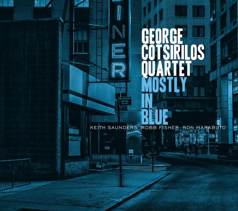 George Cotsirilos Quartet Mostly in Blue