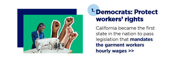1. Democrats: Protect workers' rights