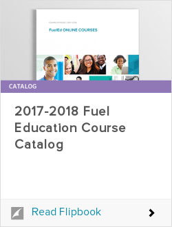 2017-2018 Fuel Education Course Catalog