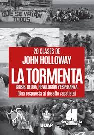 John Holloway: Curso La Tormenta (2020) Clase 3