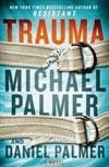 Palmer, Michael & Palmer, Daniel - Trauma (Signed First Edition)