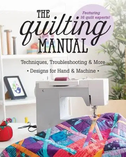 The Quilting Manual by Angela Walters