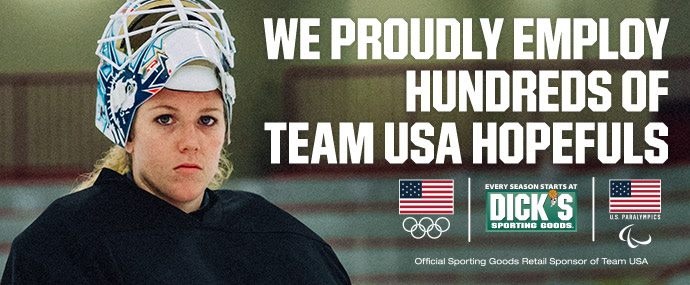 WE PROUDLY EMPLOY HUNDREDS OF TEAM USA HOPEFULS | DICK'S SPORTING GOODS >