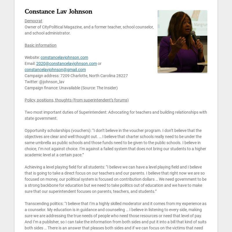 Constance Lav Johnson Democrat Owner of CityPolitical Magazine, and a former teacher, school...