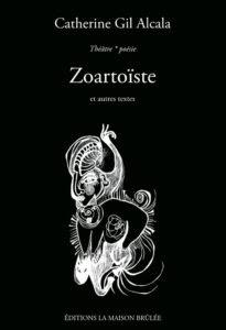 Couverture livre Zoartoïste et autres textes
