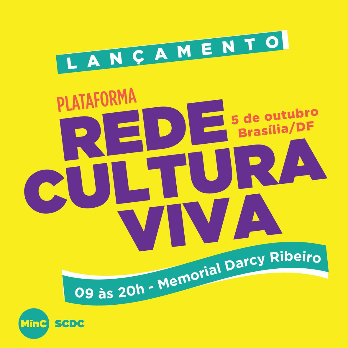 MinC SCDC Rede Cultura Viva Plataforma v03 MEME lancamento 04