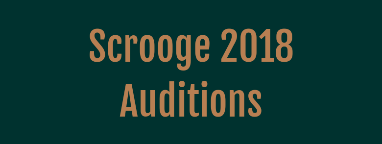 Scrooge 2018 Auditions