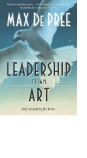 Leadership Is an Art by Max De Pree