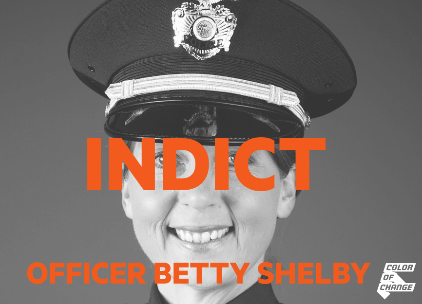 Indict Officer Betty Shelby.