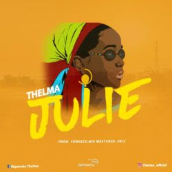 Download Mp3: Thelma - Julie