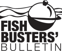 Fish Busters' Bulletin