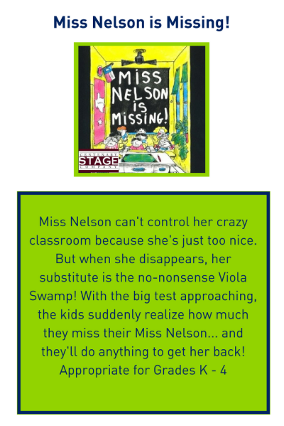 Miss Nelson is Missing! presented by Centenary Stage Company