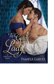 To Catch a Lady by Pamela Labud
