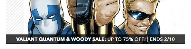 Valiant Quantum & Woody Sale: up to 75% off! | Ends 2/10