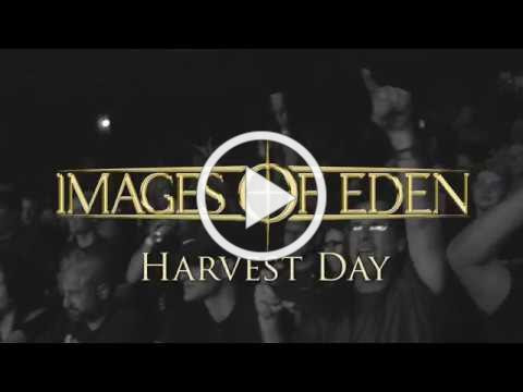 "Images of Eden- ""Harvest Day"" (Official Video)"