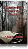 Stacy Juba - Twenty-Five Years Ago Today