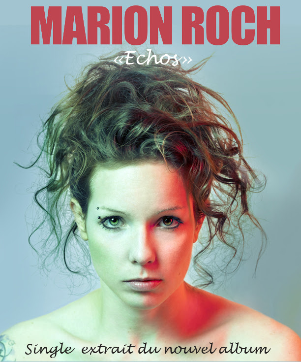 """Echos"", single de Marion Roch"
