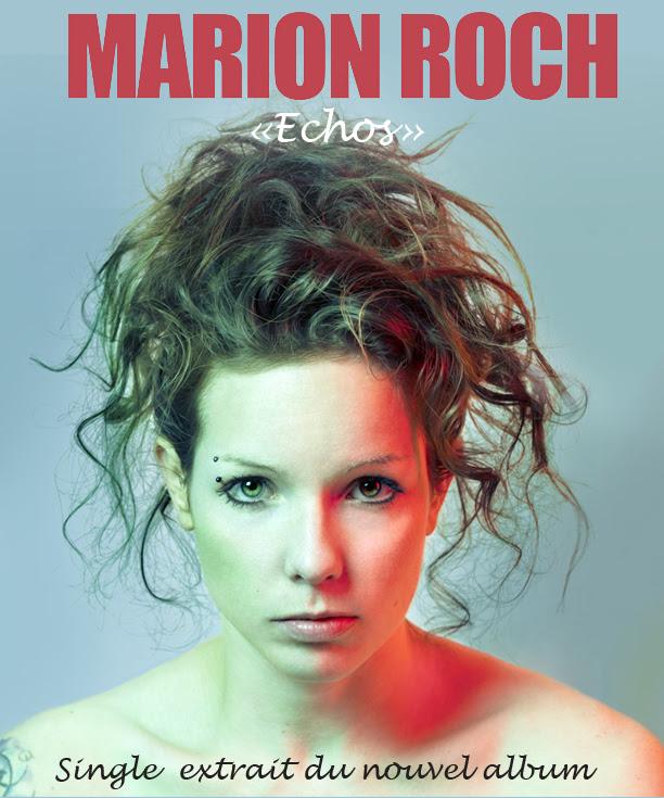 """""""Echos"""", single de Marion Roch"""