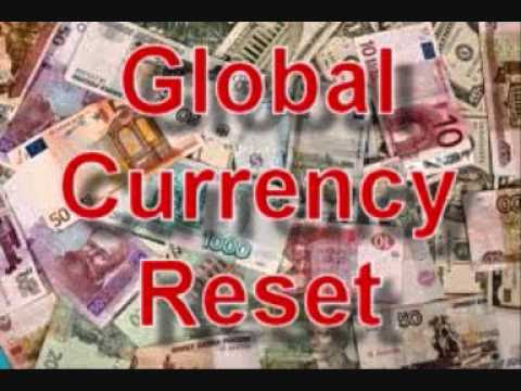 GLOBAL CURRENCY RESET AND MORE...  Hqdefault
