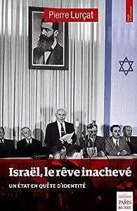 """Résultat de recherche d'images pour """"""""israel le rêve inachevé"""""""""""
