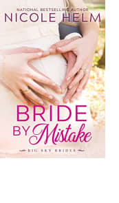 Bride by Mistake by Nicole Helm