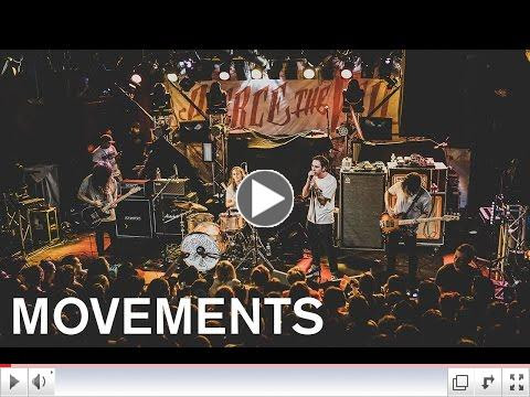 Movements - Nineteen (Live Video)