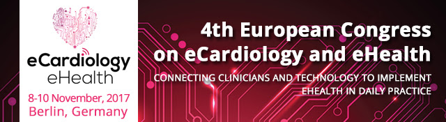 4th European Congress on eCardiology and eHealth - 8-10 November, 2017, Berling, Germany