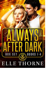 Always After Dark Box Set: Books 1–4 by Elle Thorne
