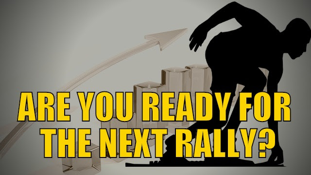 Are You Ready For The Next Rally?
