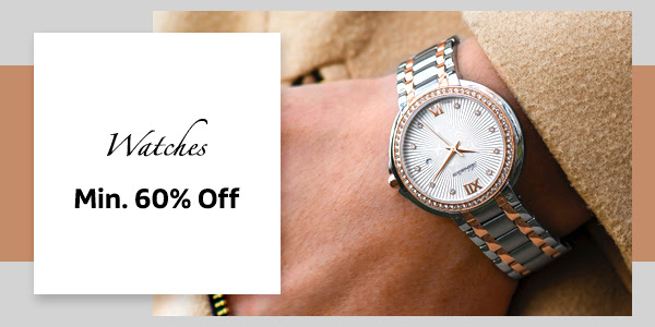 Watches at Min. 60% Off