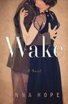 Wake: A Novel