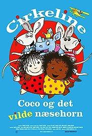 Αποτέλεσμα εικόνας για Cirkeline, Coco og det vilde næsehorn